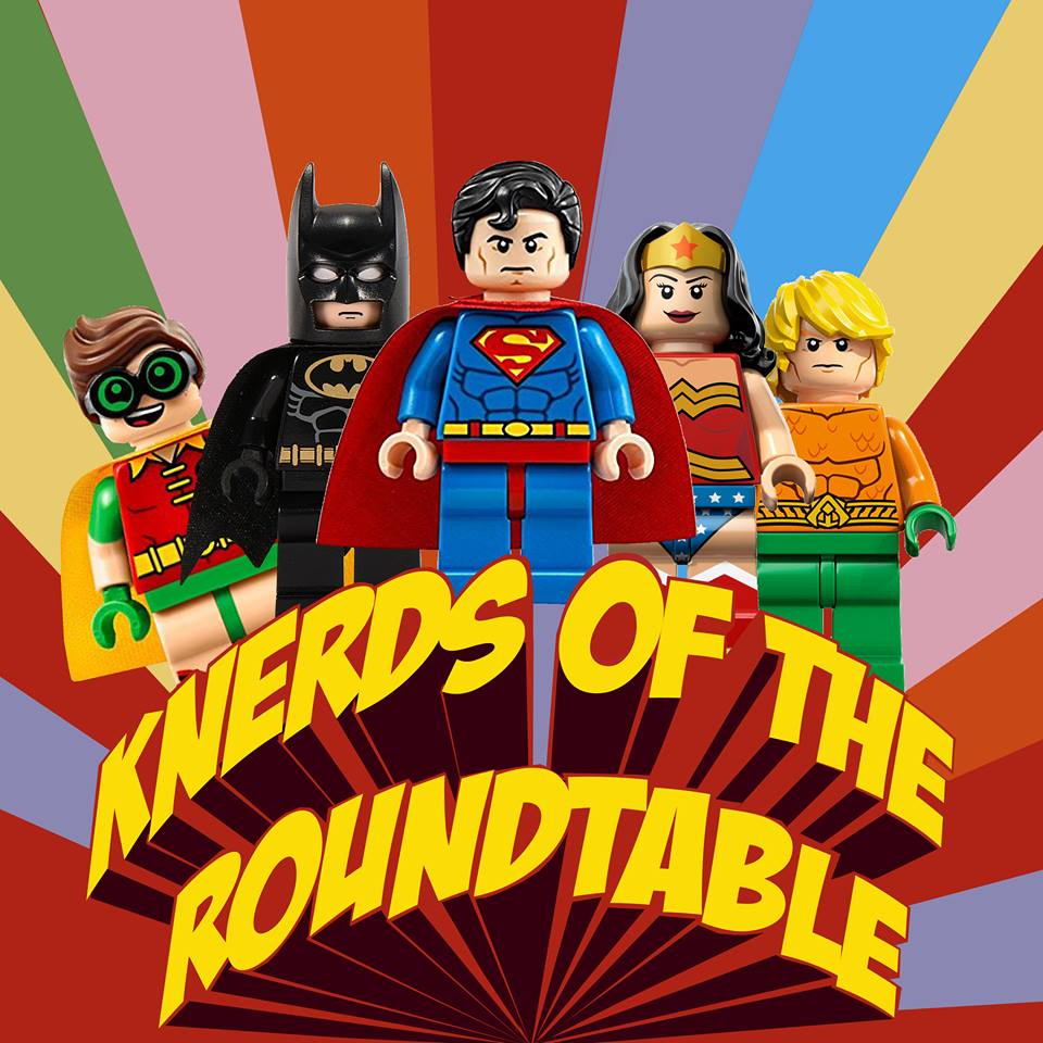 Knerds of the Round Table Episode 2: