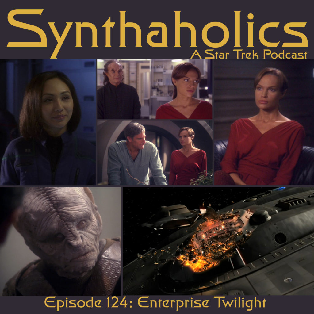 Episode 124: Enterprise Twilight