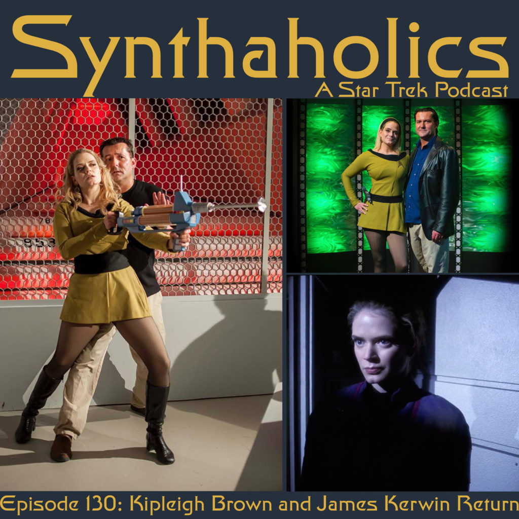Episode 130: Kipleigh Brown and James Kerwin return!