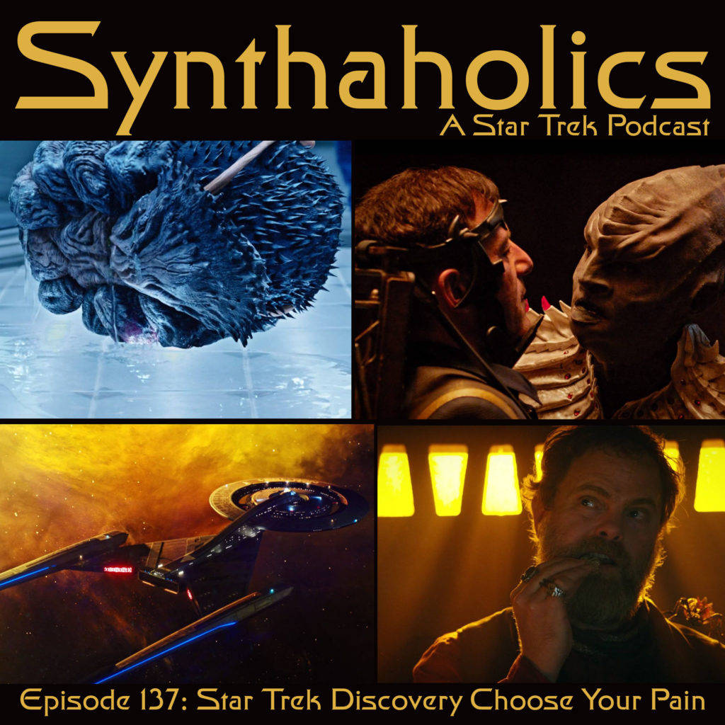 Episode 137: Star Trek Discovery Choose your pain
