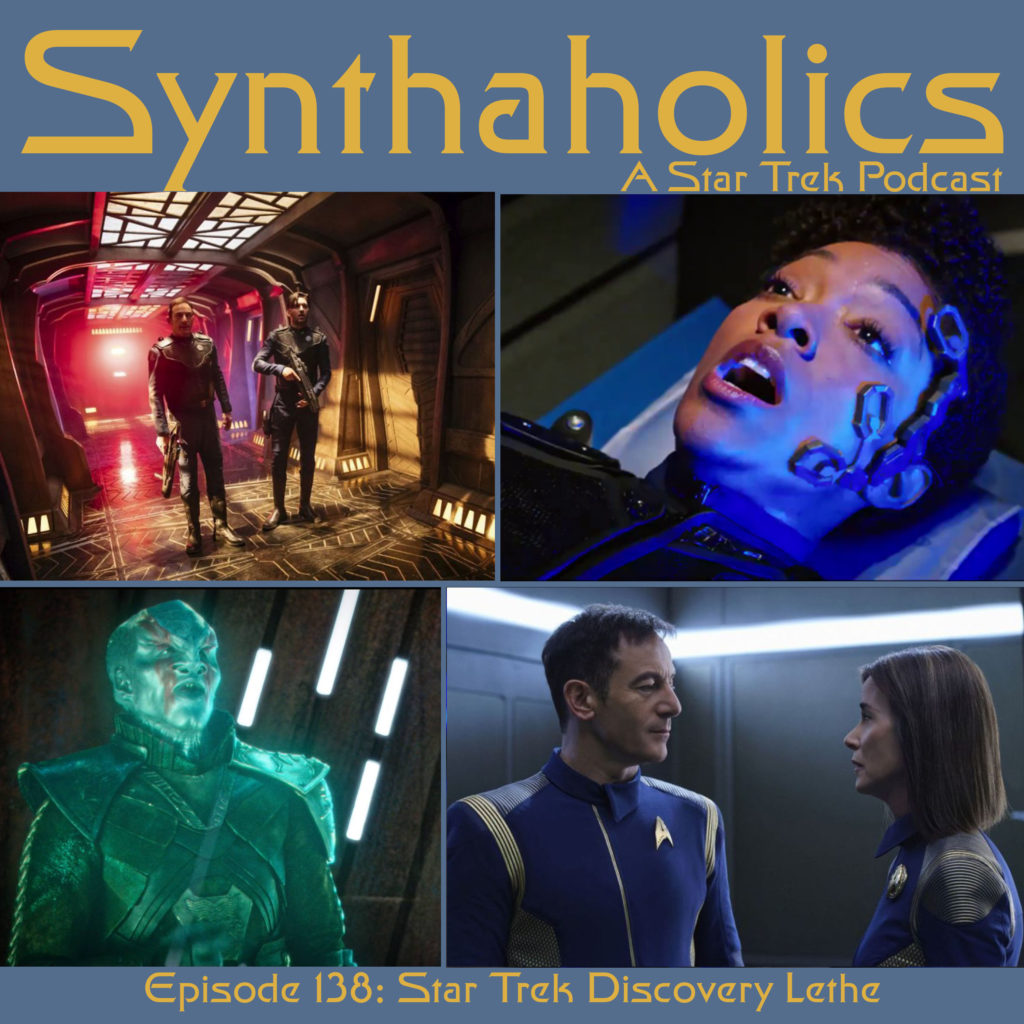 Episode 138: Star Trek Discovery Lethe