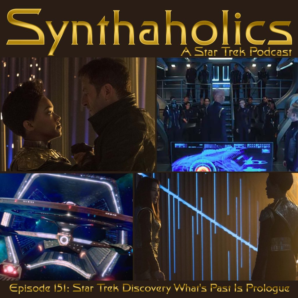 Episode 151: Star Trek Discovery What's Past is Prologue