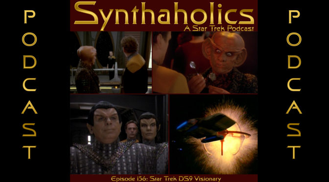 Episode 156: Star Trek DS9 Visionary