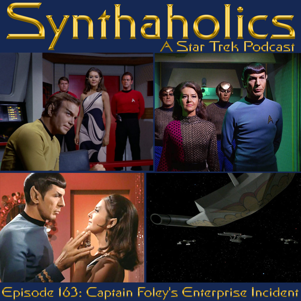 Episode 163: Captain Foley's Enterprise incident