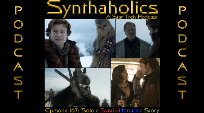 Episode 167: Solo – A Synthanomicon Story