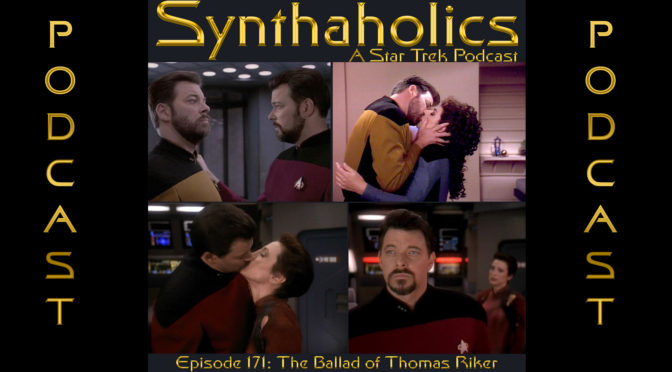 Episode 171: The Ballad of Thomas Riker