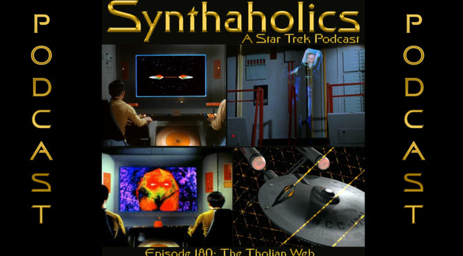Episode 180: The Tholian Web