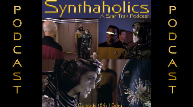 Episode 184: I Borg
