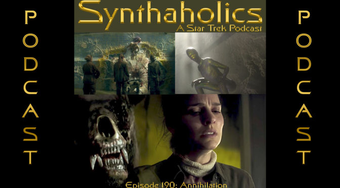 Episode 190: Annihilation