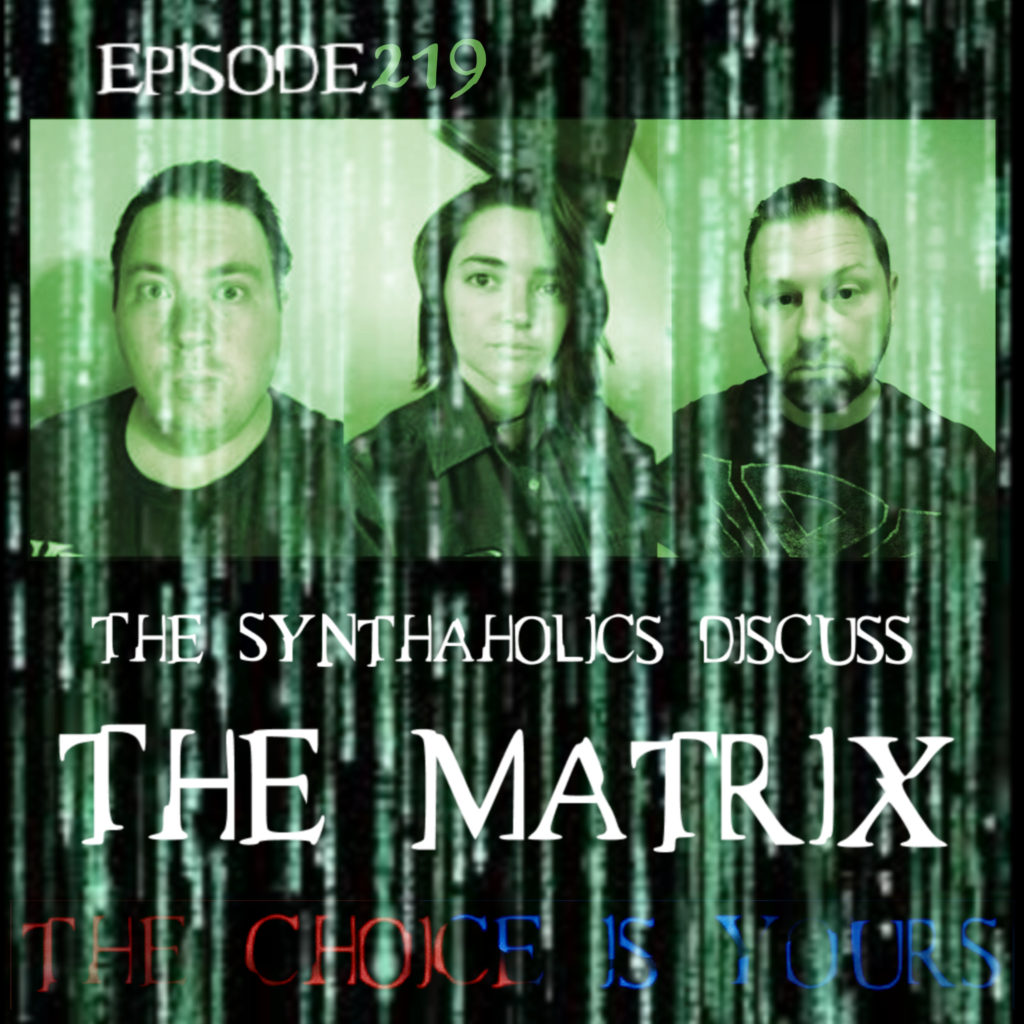 Episode 219 The Matrix