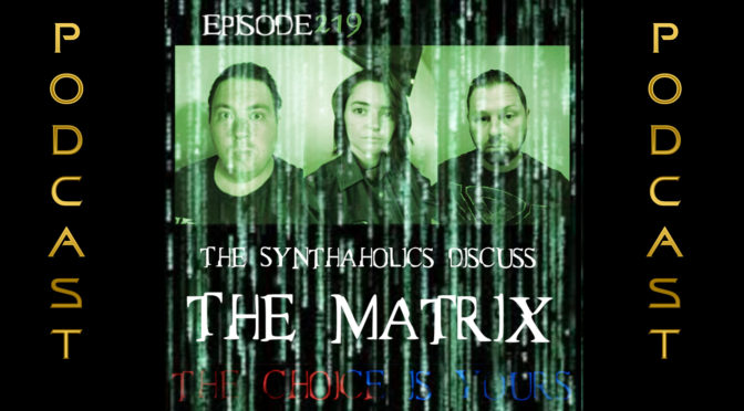 Episode 219: The Matrix