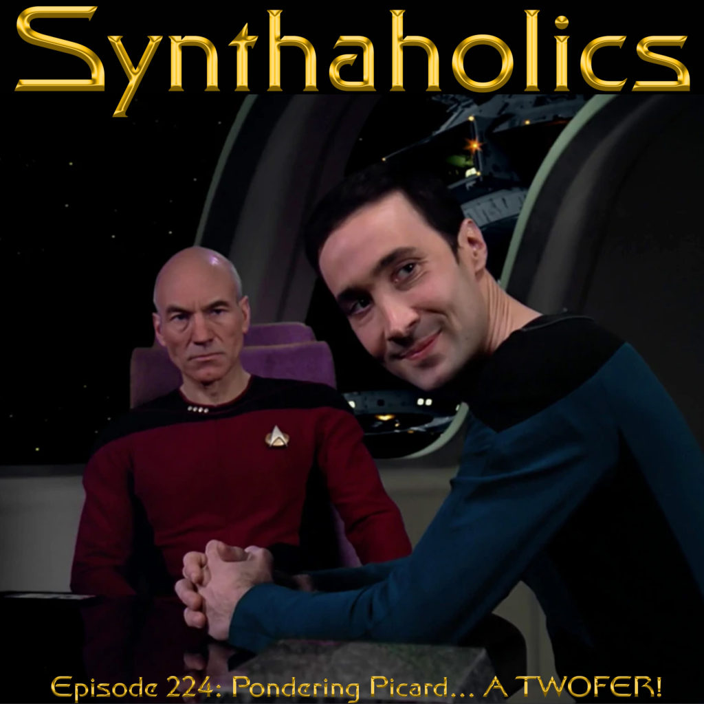 Episode 224: Pondering Picard... A TWOFER!