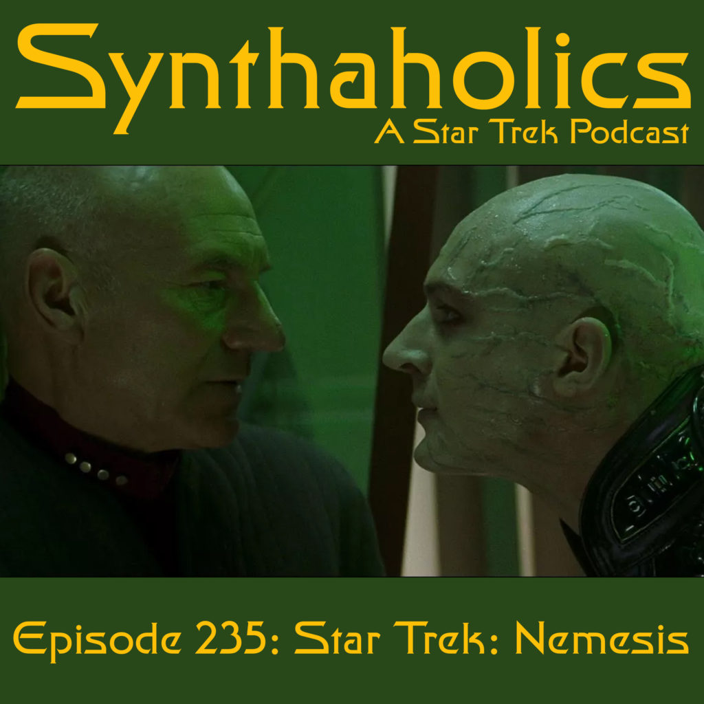 Episode 235: Star Trek Nemesis