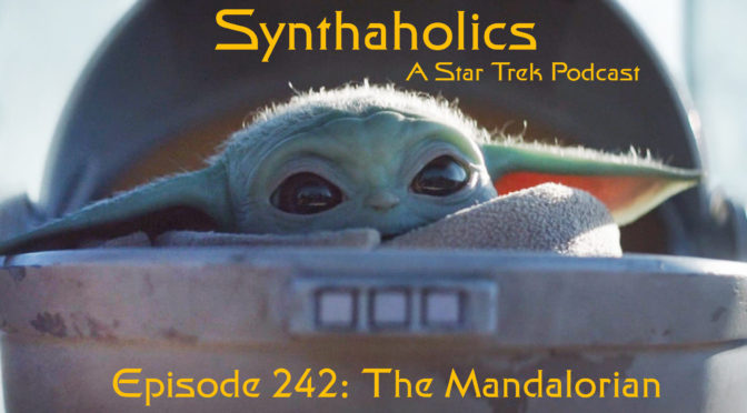 Episode 242: The Mandalorian Part 1 Featuring Robbie Palmer
