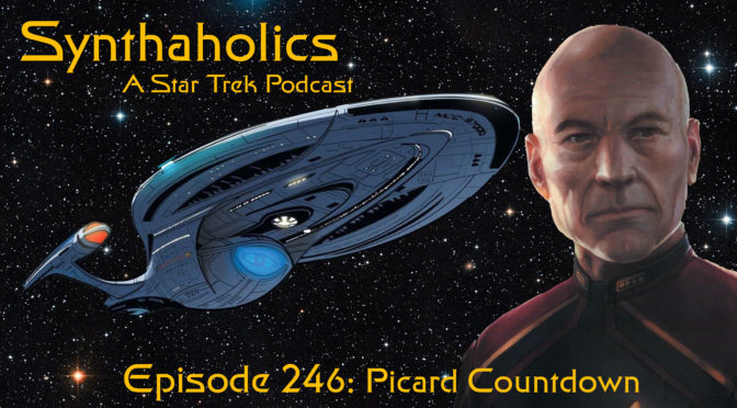 Episode 246: Picard Countdown