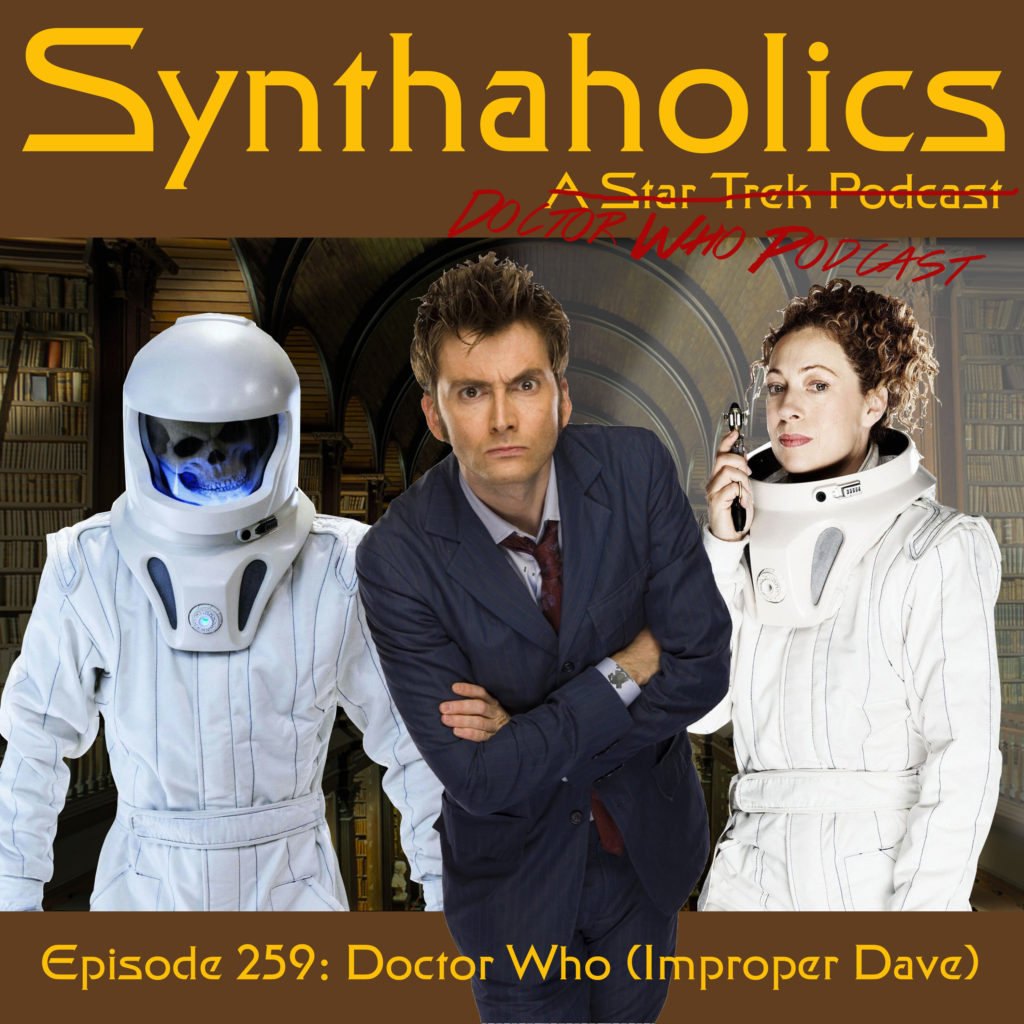 "Episode 259: Doctor Who ""Improper Dave"""