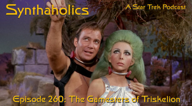 Episode 260: The Gamesters of Triskelion