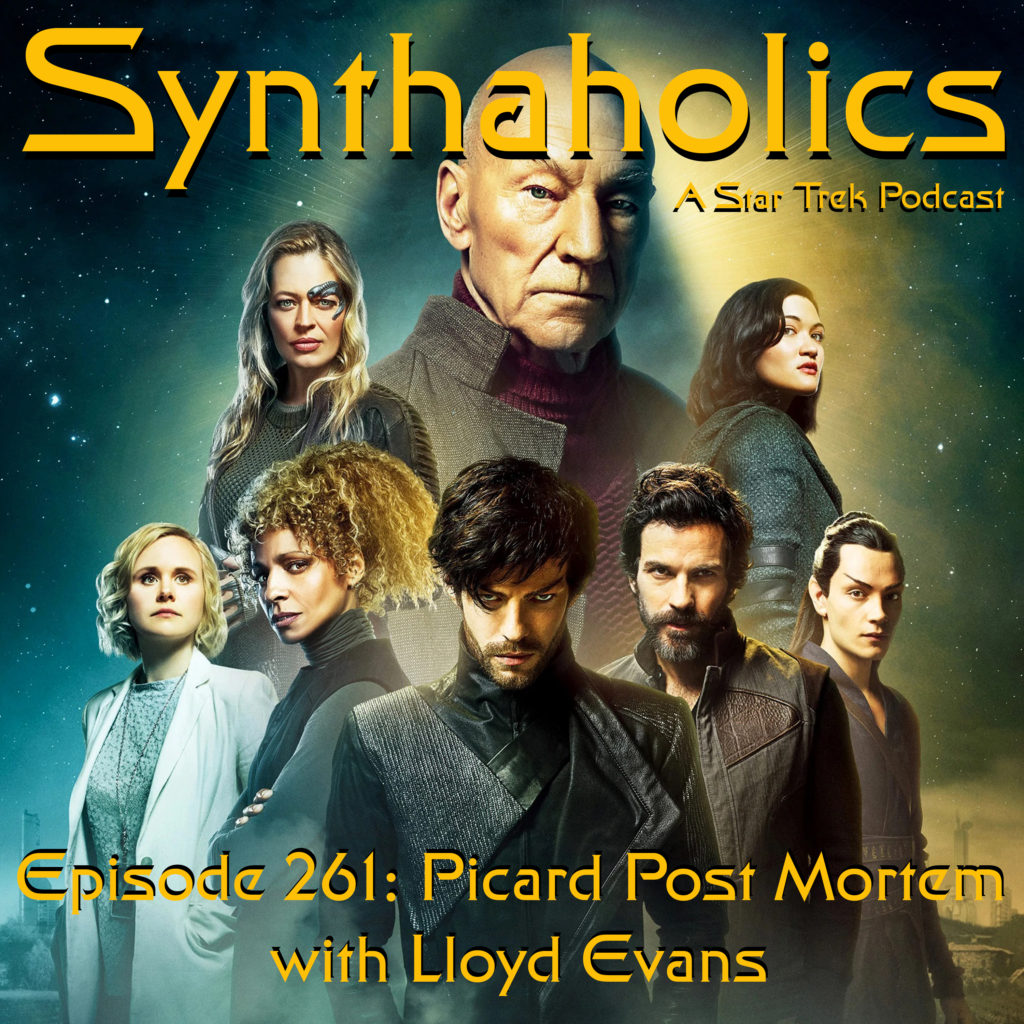 Episode 261: Picard Post Mortem with Lloyd Evans