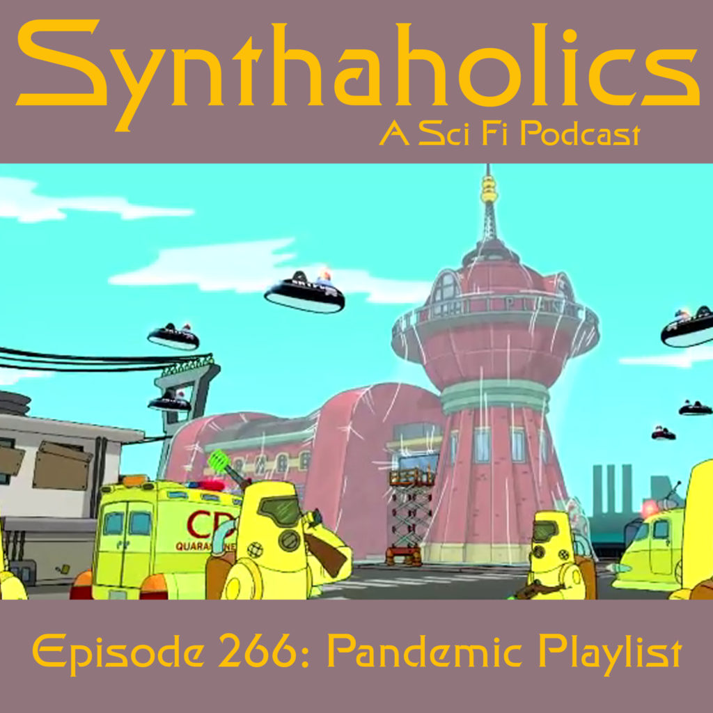 Episode 266: Pandemic Playlist