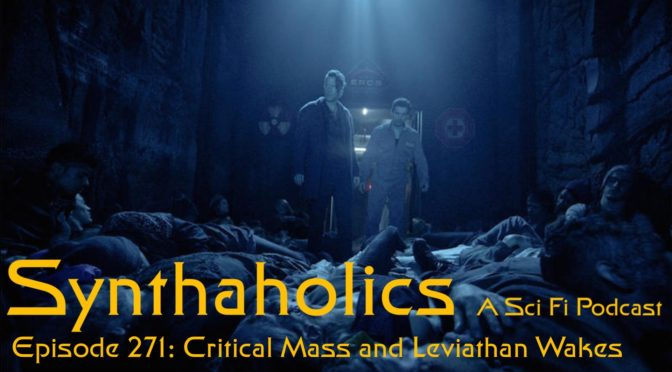 Episode 271: Critical Mass and Leviathan Wakes