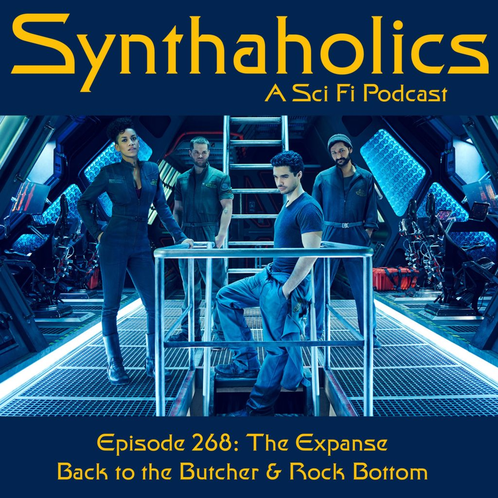 Episode 268: The Expanse: Back to the Butcher & Rock Bottom