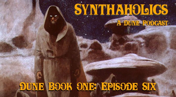 Book Club Episode 6: Dune Part 6
