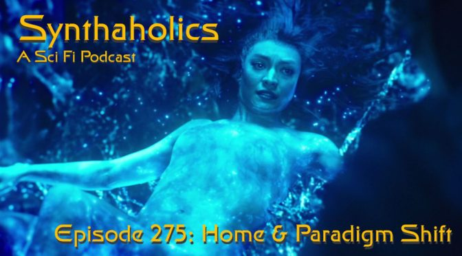 Episode 275: Home and Paradigm Shift
