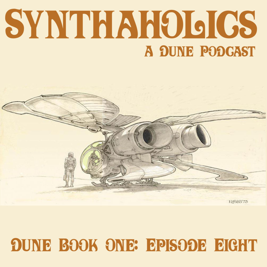 Book Club Episode 8: Dune Part 8