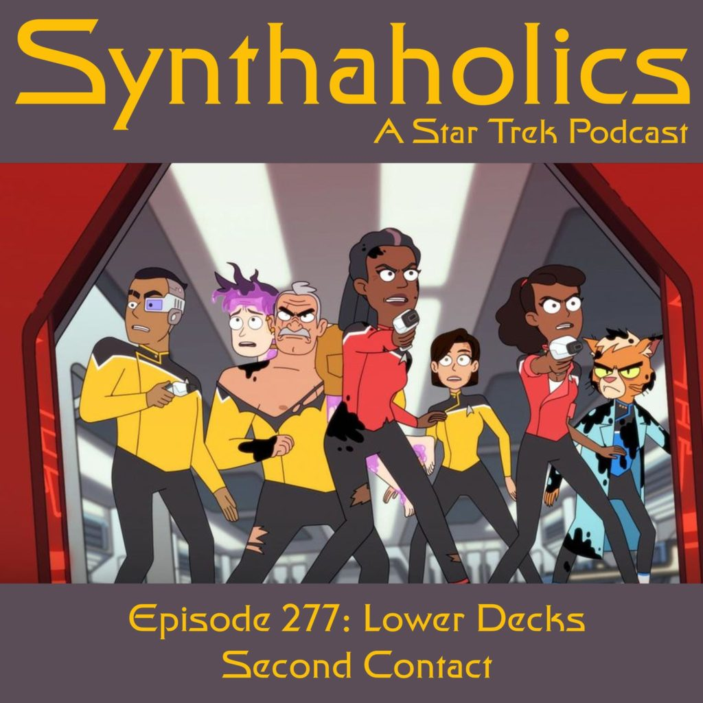Episode 277: Lower Decks Second Contact