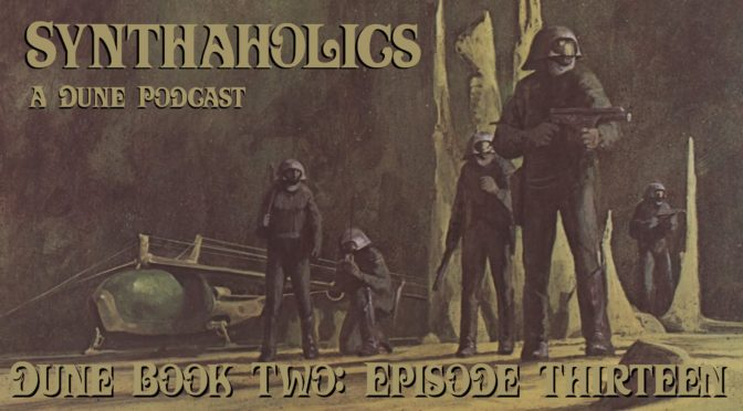 Book Club Episode 13: Dune Part 13