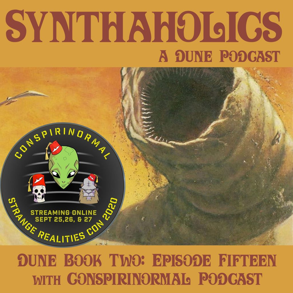 Book Club Episode 15: Dune Part 15 with Conspirinormal Podcast