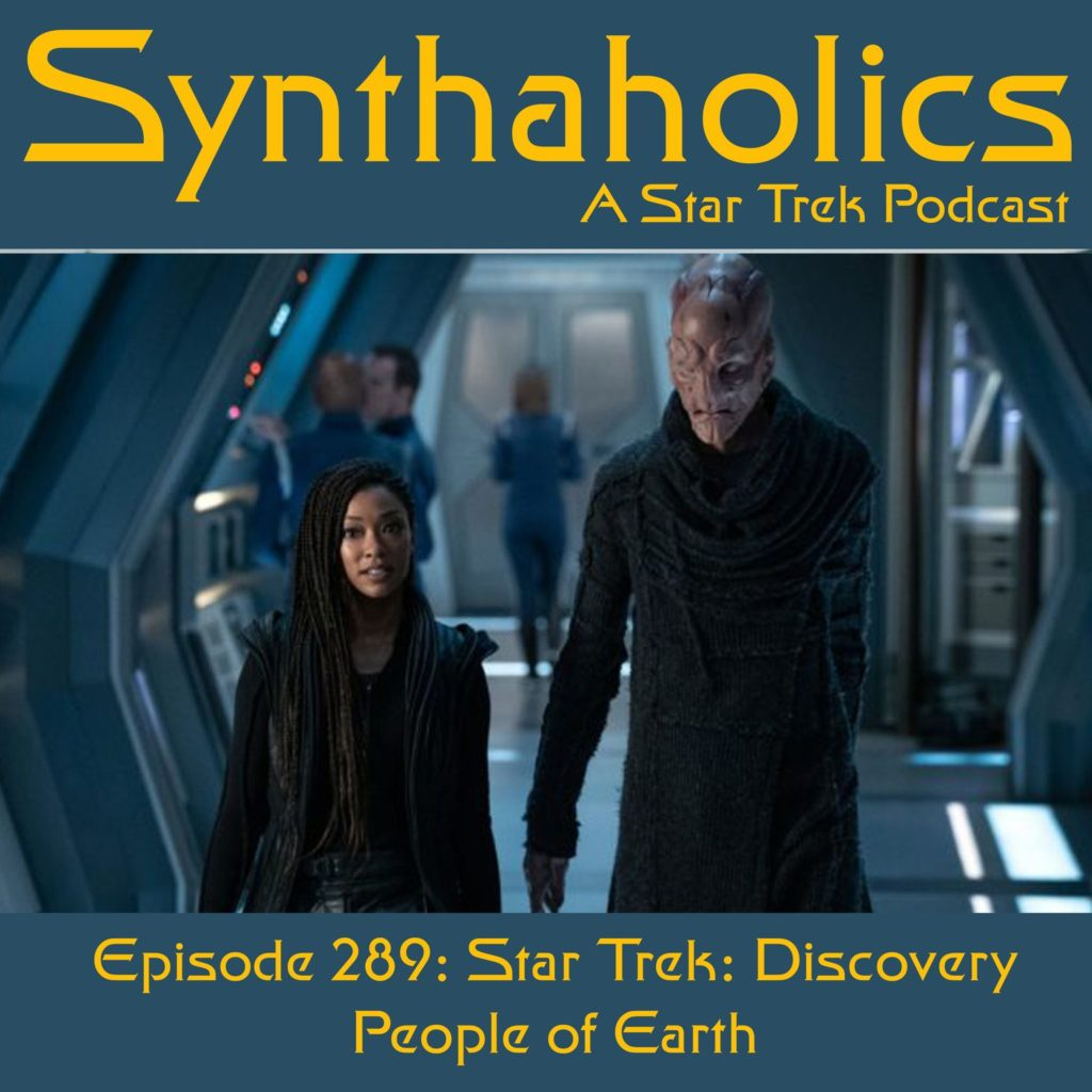 Episode 289: Star Trek Discovery People of Earth