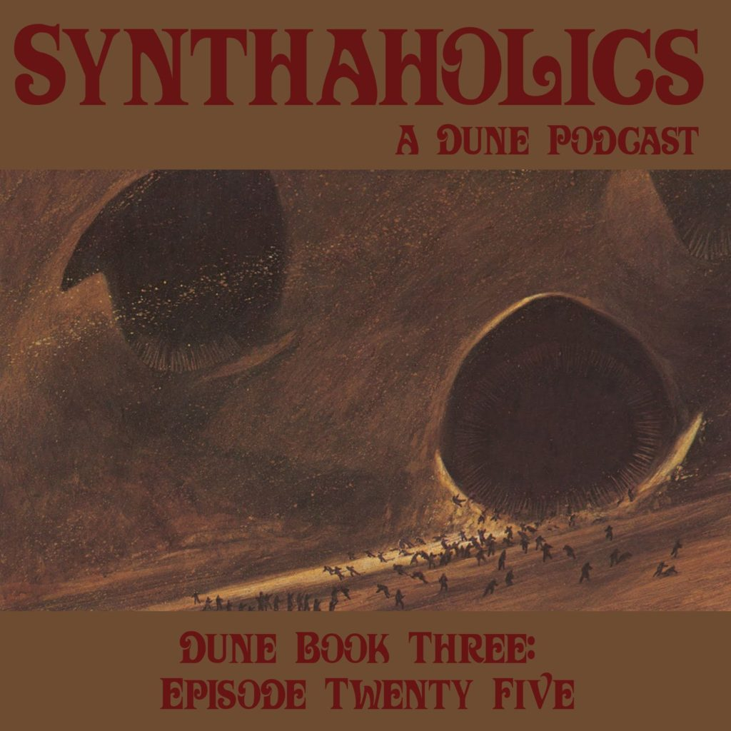 Book Club Episode 25: Dune Part 25
