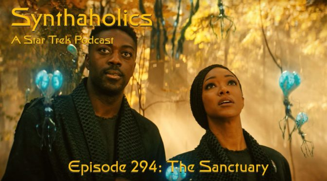 """Episode 294: Star Trek Discovery """"The Sanctuary"""""""