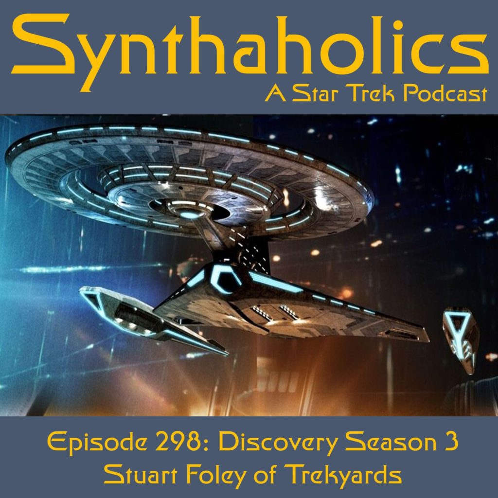 Episode 298: Discovery Season 3 with Captain Foley of Trekyards