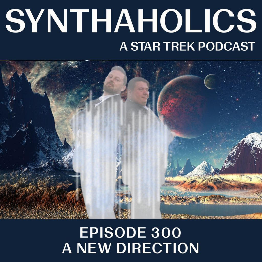 Episode 300: A New Direction
